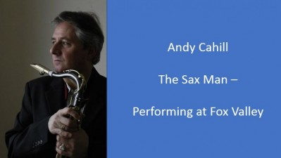 Andy Cahill - The Sax Man